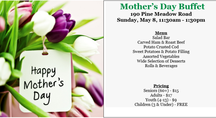 Join us for the Mothers Day Buffet! RSVP required.